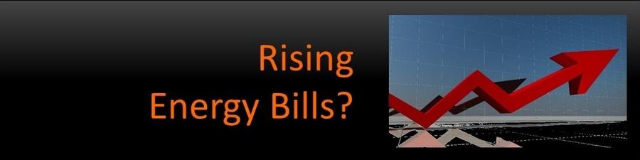 Rising Energy Bills?